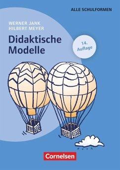 Didaktische Modelle (14. Auflage) - Jank, Werner; Meyer, Hilbert