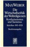 Die Wirtschaftsethik der Weltreligionen. Konfuzianismus und Taoismus