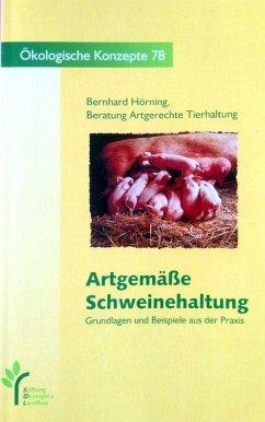 Artgemäße Schweinehaltung