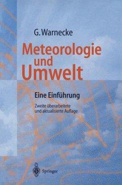 Meteorologie und Umwelt - Warnecke, Günter
