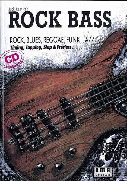 Rock Bass. Inkl. CD - Reznicek, Jäcki