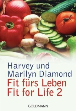 Fit fürs Leben. Fit for Life II - Diamond, Harvey; Diamond, Marilyn