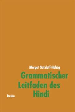 Grammatischer Leitfaden des Hindi - Gatzlaff-Hälsig, Margot