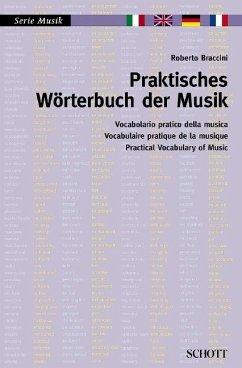 Praktisches Wörterbuch der Musik - Braccini, Roberto