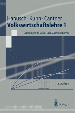 Volkswirtschaftslehre 1. Grundlegende Mikro- und Makroökonomik - Hanusch, Horst; Kuhn, Thomas; Cantner, Uwe