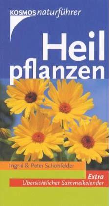 Heilpflanzen - Schönfelder, Peter; Schönfelder, Ingrid