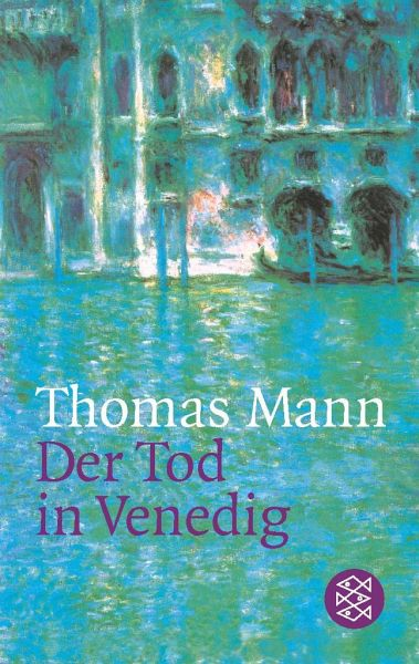 der tod in venedig von thomas mann taschenbuch. Black Bedroom Furniture Sets. Home Design Ideas