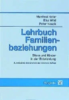 Lehrbuch Familienbeziehungen - Hofer, Manfred; Wild, Elke; Noack, Peter