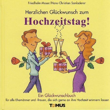 Herzlichen Gluckwunsch Zum Hochzeitstag Von Friedhelm Moser Klaus
