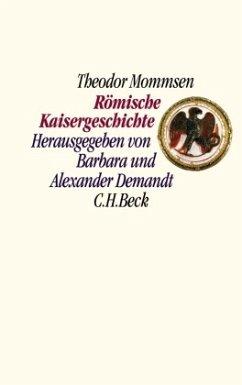 Römische Kaisergeschichte - Mommsen, Theodor