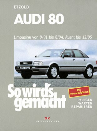 so wird 39 s gemacht audi 80 von r diger etzold buch. Black Bedroom Furniture Sets. Home Design Ideas