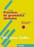 Lehr- und Übungsbuch der deutschen Grammatik. Die neue Gelbe