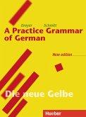 Lehr- und Übungsbuch der deutschen Grammatik. Deutsch-Englisch