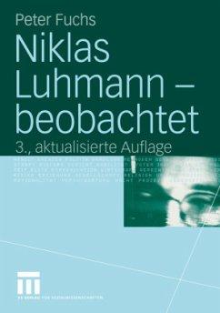 Niklas Luhmann - beobachtet - Fuchs, Peter
