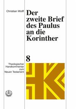 Der zweite Brief des Paulus an die Korinther - Wolff, Christian