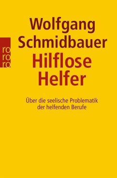 Hilflose Helfer - Schmidbauer, Wolfgang