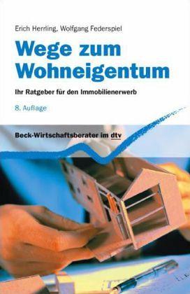 Wege zum Wohneigentum - Herrling, Erich; Federspiel, Wolfgang
