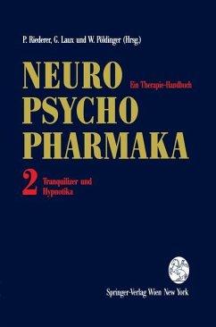 Neuro-Psychopharmaka Ein Therapie-Handbuch - Riederer
