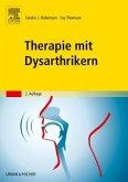 Therapie mit Dysarthrikern