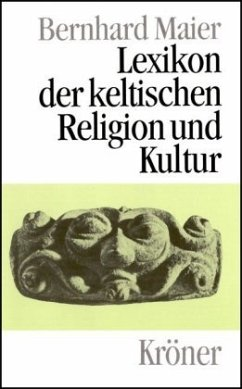 Lexikon der keltischen Religion und Kultur - Maier, Bernhard