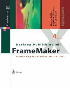 Desktop Publishing mit FrameMaker - Gulbins, Jürgen;Obermayr, Angelika;Obermayr, Karl