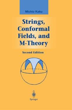 Strings, Conformal Fields, and M-Theory - Kaku, Michio
