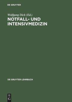 Notfall- und Intensivmedizin - Dick, Wolfgang F. / Schuster, H.-P. (Hgg.)