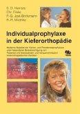 Individualprophylaxe in der Kieferorthopädie