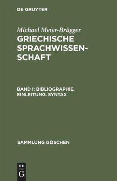 Bibliographie. Einleitung. Syntax - Meier-Brügger, Michael