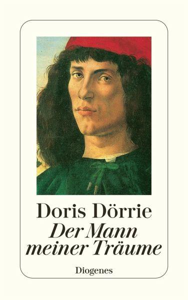 Der Mann meiner Träume von Doris Dörrie - Taschenbuch