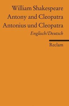 Antonius und Cleopatra / Antony and Cleopatra - Shakespeare, William