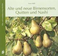 Alte und neue Birnensorten - Mühl, Franz