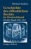 Staatsrechtslehre und Verwaltungswissenschaft 1800-1914 / Geschichte des öffentlichen Rechts in Deutschland Bd.2