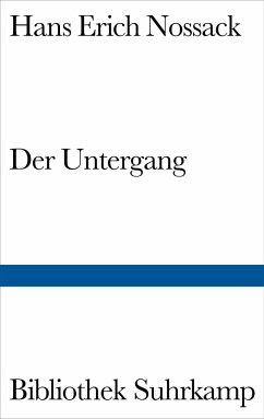 Der Untergang - Nossack, Hans Erich