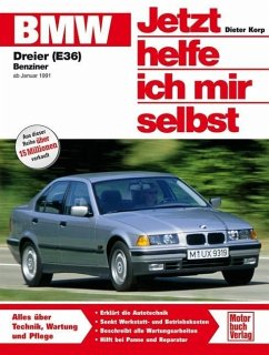 BMW 316i, 318i, 318is ab Januar '91. Jetzt helfe ich mir selbst - Korp, Dieter