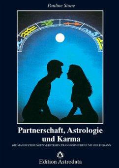 Partnerschaft, Astrologie und Karma - Stone, Pauline