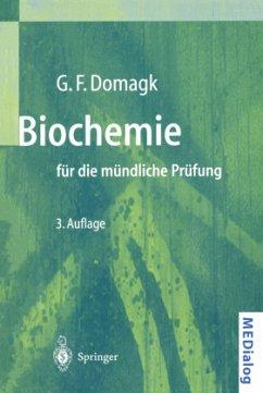 Biochemie für die mündliche Prüfung - Domagk, Götz F.