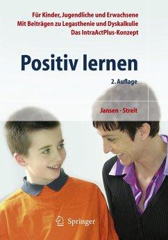 Positiv lernen - Jansen, Fritz;Streit, Uta
