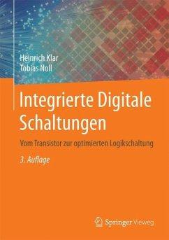Integrierte Digitale Schaltungen - Klar, Heinrich