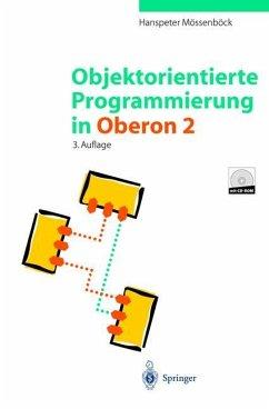 Objektorientierte Programmierung in Oberon-2 - Mössenböck, Hanspeter