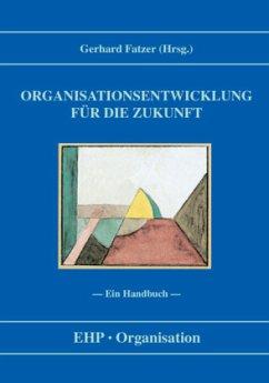 Organisationsentwicklung für die Zukunft