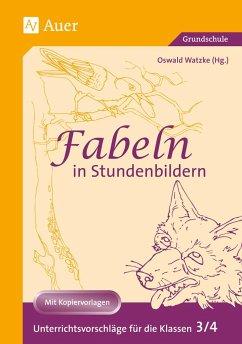 Fabeln in Stundenbildern. 3./4. Klasse