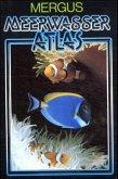 Anemonen, Krebstiere, Fische, Algen / Meerwasser Atlas Bd.1