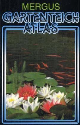 gartenteich atlas von hans a baensch kurt paffrath. Black Bedroom Furniture Sets. Home Design Ideas