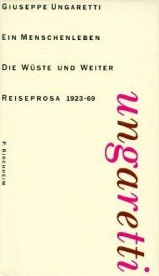 Die Wüste und weiter - Ungaretti, Giuseppe