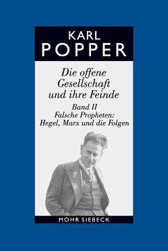 Die offene Gesellschaft und ihre Feinde 2 - Popper, Karl R.