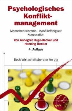 Psychologisches Konfliktmanagement - Hugo-Becker, Annegret; Becker, Henning