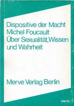 Dispositive der Macht - Foucault, Michel