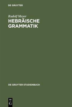 Hebräische Grammatik - Meyer, Rudolf
