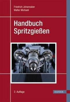 Handbuch Spritzgießen - Johannaber, Friedrich;Michaeli, Walter
